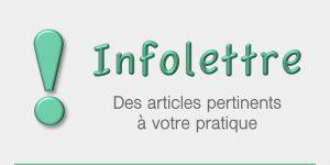 Infolettre - Des articles pertinents à votre pratique