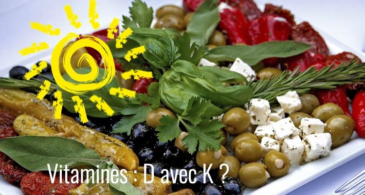 Vitamine K avec vitamine D?
